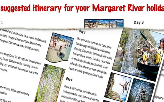 A suggested itinerary for your holiday in Margaret River